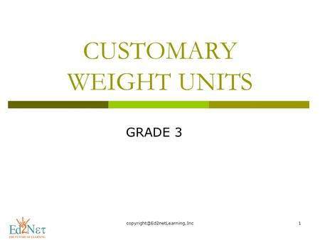 CUSTOMARY WEIGHT UNITS GRADE 3.