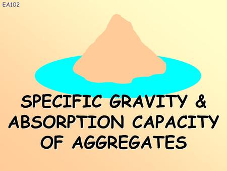 SPECIFIC GRAVITY & ABSORPTION CAPACITY OF AGGREGATES