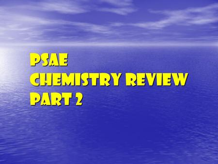 PSAE Chemistry Review Part 2. Electrons Available for Bonding Are called __________ __________ The Electrons in the Outermost energy level Nucleus _______________.