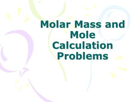 Molar Mass and Mole Calculation Problems