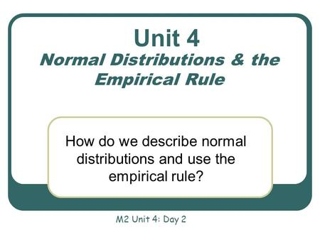 Normal Distributions & the Empirical Rule