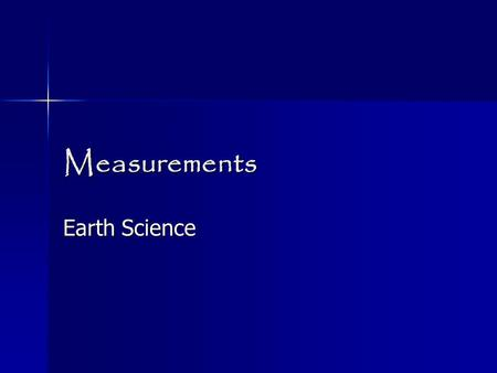 Measurements Earth Science.