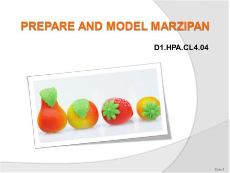PREPARE AND MODEL MARZIPAN