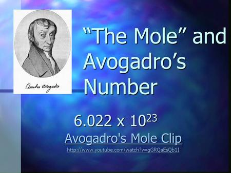"""The Mole"" and Avogadro's Number"