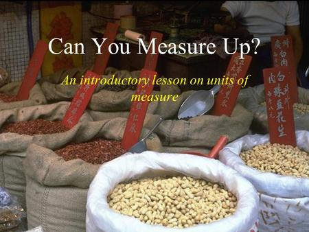 An introductory lesson on units of measure