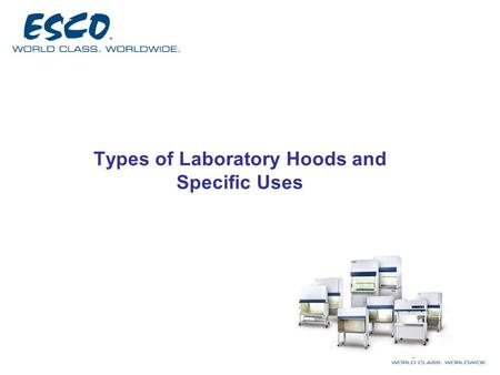 Types of Laboratory Hoods and Specific Uses. Horizontal Laminar Flow Cabinets SHC-A AHC-A.