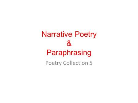 Narrative Poetry & Paraphrasing Poetry Collection 5.