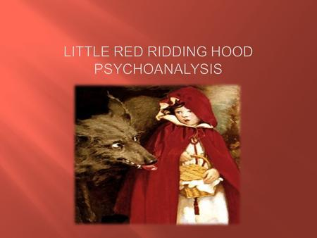 The story of little red ridding hood tells a tale of a little girl that get sent to deliver a basket full of goodies to her sick grandmother in hopes.