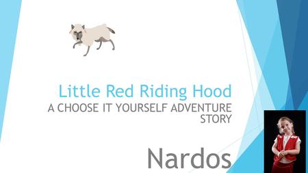 Little Red Riding Hood A CHOOSE IT YOURSELF ADVENTURE STORY Nardos.