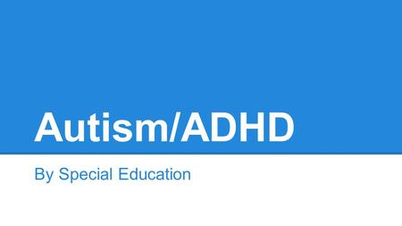 Autism/ADHD By Special Education. The Blind Side www.youtube.com/watch?v=76nhIfp9gr0www.youtube.com/watch?v=76nhIfp9gr0 4:40 minutes Like Michael Ohr.