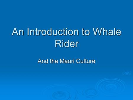 An Introduction to Whale Rider