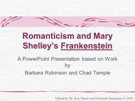 Romanticism and Mary Shelley's Frankenstein