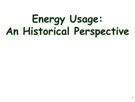1 Energy Usage: An Historical Perspective. 2 In the diagram above, a box is on a frictionless horizontal surface with forces F1 and F2 acting as shown.