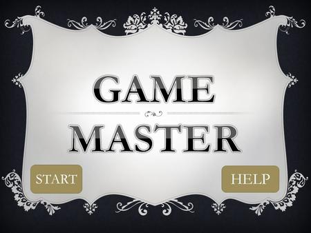 HELP START HOW TO PLAY  Level 1: To complete you need to answer 8/10 questions correctly on general knowledge to move on to level 2. If you do not reach.