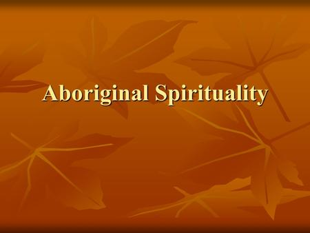 Aboriginal Spirituality. Sweet grass Ceremony A sweet grass ceremony is a cleansing and purification healing process in and of itself. Also referred to.