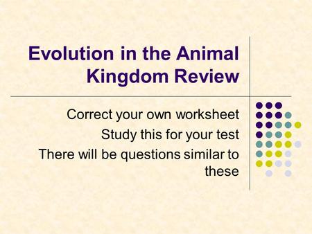 Evolution in the Animal Kingdom Review