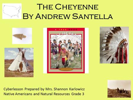 The Cheyenne By Andrew Santella