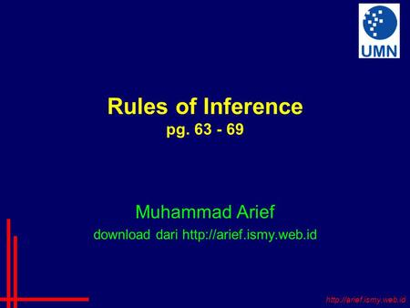 Rules of Inference pg. 63 - 69 Muhammad Arief download dari