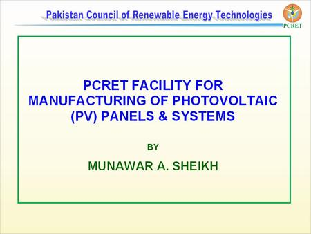 RENEWABLE ENERGY Major Technologies Solar  Photovoltaics  Thermal Micro-Hydel Bio-Energy  Bio gas  Biomass Wind.