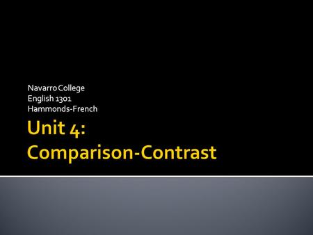 Unit 4: Comparison-Contrast
