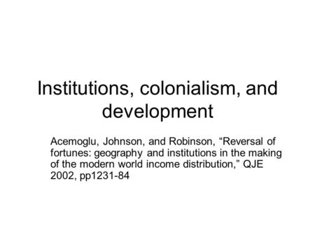 Institutions, colonialism, and development