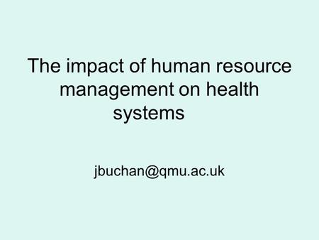 The impact of human resource management on health systems