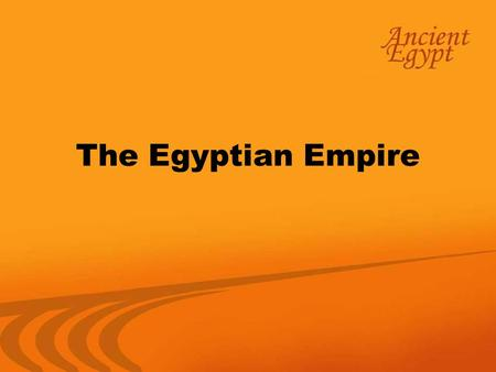 The Egyptian Empire. Recall that the Egyptian dynasties were divided into the Old Kingdom, the Middle Kingdom, and the New Kingdom. The Old Kingdom, lasted.