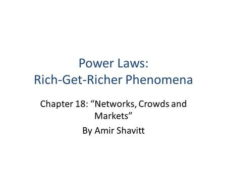 Power Laws: Rich-Get-Richer Phenomena