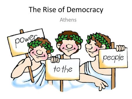 The Rise of Democracy Athens. Greek City-States By the 800s BC, life in Greece was stable enough for a new type of society to emerge. That society was.