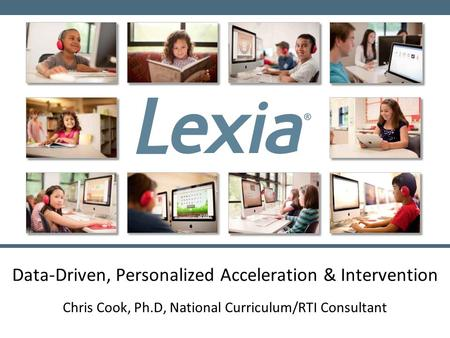 Data-Driven, Personalized Acceleration & Intervention