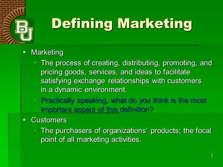 Defining Marketing Marketing