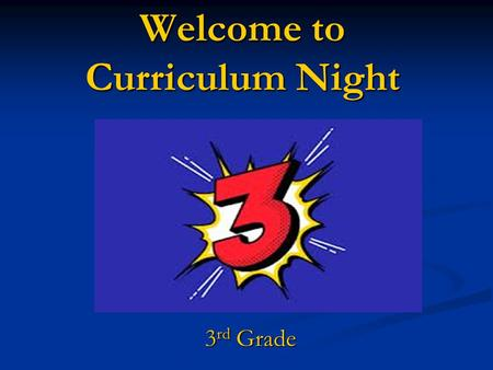 Welcome to Curriculum Night 3 rd Grade. Trojan Pride on the Sunny Side Intro There are 4 - 3 rd grade classrooms this year. There are 4 - 3 rd grade classrooms.