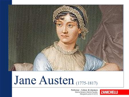Jane Austen ( ) Beowulf Performer - Culture & Literature