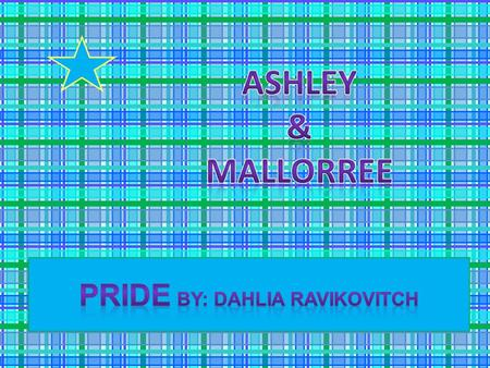 Pride By: Dahlia Ravikovitch