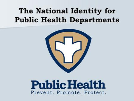 The National Identity for Public Health Departments.