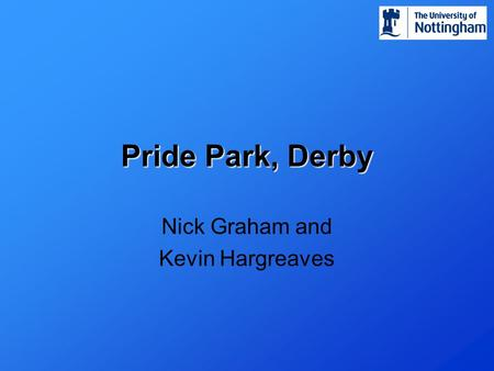 Pride Park, Derby Nick Graham and Kevin Hargreaves.