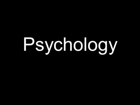 "Psychology. From the word psycho logia "" study of the soul """