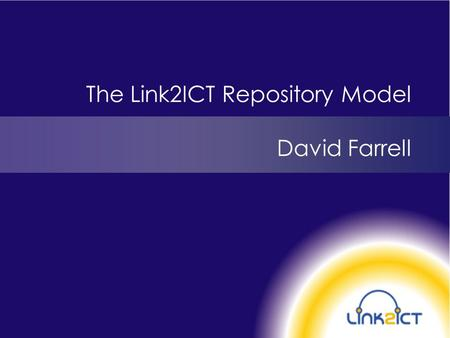 The Link2ICT Repository Model David Farrell. Who are we? Link2ICT is a division of Service Birmingham, an innovative strategic partnership between Birmingham.