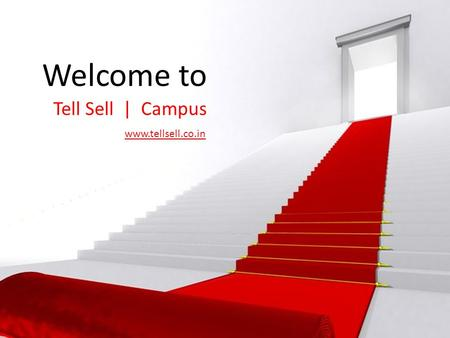 Welcome to Tell Sell | Campus www.tellsell.co.in.