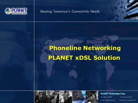 SG-DSL-030905.ppt Page 1 Phoneline Networking PLANET xDSL Solution.