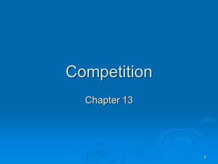 Competition Chapter 13.