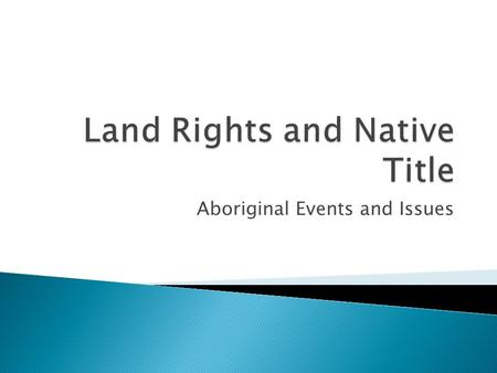 Land Rights and Native Title