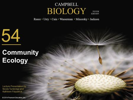54 Community Ecology Lecture Presentation by Nicole Tunbridge and