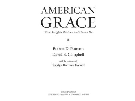 "The ""Faith Matters"" Surveys The bulk of the data in American Grace comes from the Faith Matters surveys, original sources of data we designed, implemented,"