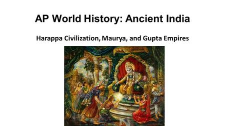 AP World History: Ancient India