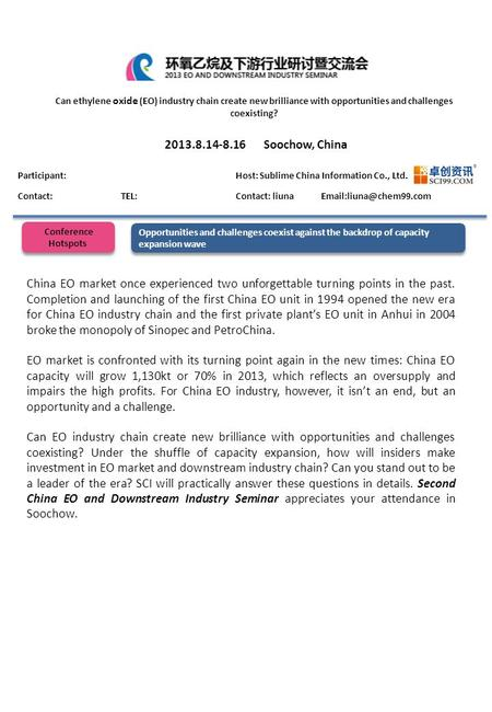 Opportunities and challenges coexist against the backdrop of capacity expansion wave China EO market once experienced two unforgettable turning points.