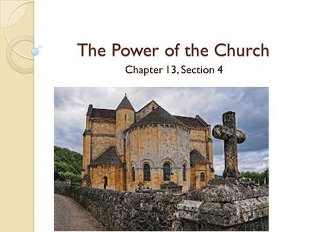 The Power of the Church Chapter 13, Section 4.