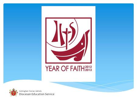 Nottingham Roman Catholic Diocesan Education Service.