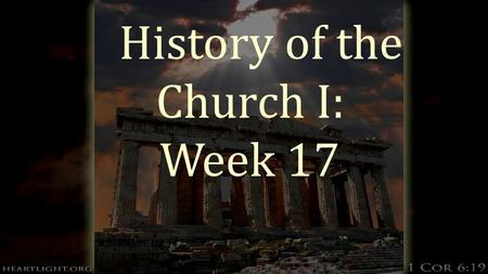 History of the Church I: Week 17. The Fall of the Papacy  During the 13 th and 14 th centuries, Europe started to rely less and less on the Papacy. 