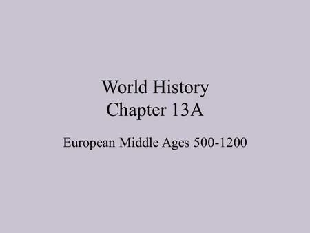 World History Chapter 13A